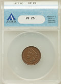 Indian Cents: , 1877 1C VF25 ANACS. NGC Census: (74/787). PCGS Population(102/1216). Mintage: 852,500. Numismedia Wsl. Price for problemf...