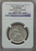 Seated Half Dollars, 1866-S 50C Motto -- Improperly Cleaned -- NGC Details. AU. NGCCensus: (4/34). PCGS Population (2/30). Mintage: 994,000. ...