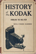 Books:Photography, [Photography]. Mina Fisher Hammer. History of the Kodak. House of Little Books, 1940. Publisher's cloth with light r...