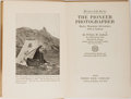 Books:Photography, [Photography]. William H. Jackson. INSCRIBED. The PioneerPhotographer. World Book, 1929. First edition, first print...