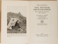 [Photography]. William H. Jackson. INSCRIBED. The Pioneer Photographer. World Book, 1929. First