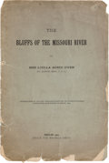 """Books:Pamphlets & Tracts, """"The Bluffs of the Missouri River"""": A Rare 1900 Imprint by Luella Agnes Owen of St. Joseph...."""