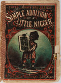 Books:Americana & American History, [Black Americana] Uncle John's Drolleries Simple Addition by aLittle Nigger. New York: McLoughlin Brothers, [no...