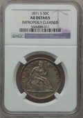 Seated Half Dollars: , 1871-S 50C -- Improperly Cleaned -- NGC Details. AU. NGC Census:(6/62). PCGS Population (17/74). Mintage: 2,178,000. Numis...