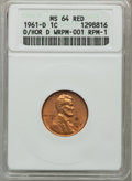 Lincoln Cents, 1961-D 1C D Over Horizontal D, WRPM-001 RPM-1 MS64 Red ANACS. .From The Parcfeld Collection....