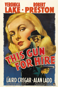 """This Gun for Hire (Paramount, 1942). One Sheet (27"""" X 41""""). Very loosely based on Graham Greene's novel publis..."""