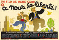 "Movie Posters:Comedy, À Nous La Liberté (Films Sonores Tobis, 1931). French 4-Panel (63""X 92""). Believed to have been the inspiration for Charles..."