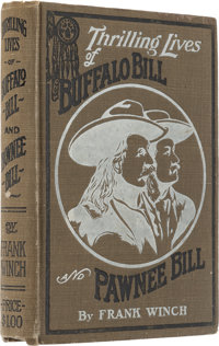 """W. F. """"Buffalo Bill"""" Cody Signed and Inscribed Book, Thrilling Lives of Buffalo Bill and Pawnee Bill"""