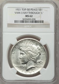 """Peace Dollars, 1921 $1 Peace, Vam-3, Ray Through """"L"""" MS62 NGC. Top-50. PCGSPopulation (4/49).. From The Parcfeld Col..."""