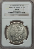 Morgan Dollars, 1921-S $1 Vam-1B6, Thorn Head AU58 NGC. Hitlist-40. NGC Census:(0/0). PCGS Population (10/17).. From The Parcfeld Colle...