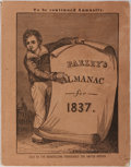 Books:Americana & American History, [Almanac]. Peter Parley's Almanac, for Old and Young. 1837.Freeman Hunt, 1836. First edition, first printing. 80 pa...