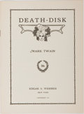 Books:Literature 1900-up, Mark Twain. Death-Disk. New York: Edgar S. Werner, 1913. First edition. Octavo. Publisher's wrappers. Near fine....