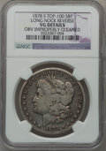 Morgan Dollars, 1878-S $1 Vam-57, Long Nock Reverse -- Obverse Improperly Cleaned-- NGC Details. VG. Top-100. PCGS Pop...