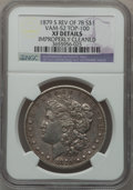 Morgan Dollars, 1879-S $1 Reverse of 1878, Vam-52 -- Improperly Cleaned -- NGCDetails. XF. Top-100. NGC Census: (0/14). PCGS Population (...