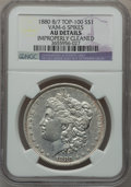 Morgan Dollars, 1880 8/7 $1 Vam-6, Spikes -- Improperly Cleaned -- NGC Details. AU. Top-100. PCGS Population (22/64).. ...