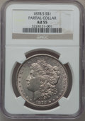 Morgan Dollars, 1878-S $1 -- Partial Collar -- AU55 NGC. . From The ParcfeldCollection....