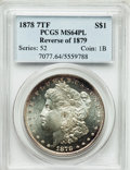 Morgan Dollars, 1878 7TF $1 Reverse of 1879 MS64 Prooflike PCGS....