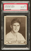 Baseball Cards:Singles (1940-1949), 1940 Play Ball Wildfire Craft #79 PSA NM-MT 8 - Pop Eight, NoneHigher. ...