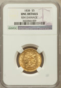 Classic Half Eagles, 1838 $5 -- Rim Damage -- NGC Details. Unc. Breen-6515, McCloskey2-B, R.1....