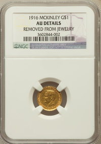 1916 G$1 McKinley -- Removed From Jewelry -- NGC Details. AU. NGC Census: (0/2499). PCGS Population (8/4543). Mintage: 9...