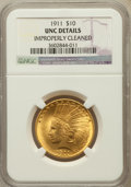 Indian Eagles: , 1911 $10 -- Improperly Cleaned -- NGC Details. Unc. NGC Census:(131/8137). PCGS Population (129/5715). Mintage: 505,595. N...