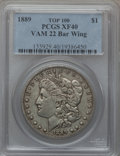 Morgan Dollars, 1889 $1 Vam-22, Bar Wing XF40 PCGS. Top-100. PCGS Population(2/113). . From The Parcfeld Collection....