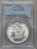 Morgan Dollars, 1884-O $1 Vam-10, O/O MS64 PCGS. Hot-50. PCGS Population (129/40).NGC Census: (0/0).. From The Parcfeld Collection....