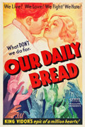 "Movie Posters:Drama, Our Daily Bread (United Artists, 1934). One Sheet (27"" X 41"").. ..."