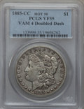 1885-CC $1 Vam-4, Doubled Dash VF35 PCGS. Hot-50. PCGS Population (1/84). NGC Census: (0/80). From The Parcfeld Collecti...
