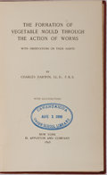 Books:Natural History Books & Prints, Charles Darwin. The Formation of Vegetable Mould Through the Actions of Worms With Observations on Their Habits....
