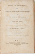 Books:Americana & American History, [Slavery] George Peck. Slavery and the Episcopacy: Being anExamination of Dr. Bascom's Review of the Reply of the Major...