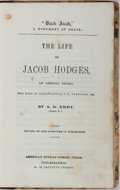 "Books:Americana & American History, [Slavery] A. D. Eddy. ""Black Jacob"" A Monument of Grace. TheLife of Jacob Hodges, an African Negro. American Su..."