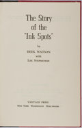 """Books:Biography & Memoir, Deek Watson with Lee Stephenson. INSCRIBED. The Story of the""""Ink Spots"""". Vantage Press, 1967. First edition. In..."""