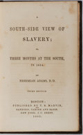 Books:Americana & American History, [Slavery] Nehemiah Adams. A South-Side View of Slavery; or, Three Months at the South, in 1854. T. R. Marvin, 18...