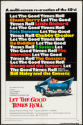 """Movie Posters:Rock and Roll, Let the Good Times Roll (Columbia, 1973). One Sheet (27"""" X 41"""").Rock and Roll.. ..."""