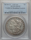 Morgan Dollars, 1878-CC $1 Vam-24, Doubled Leaves XF45 PCGS. Top-100. PCGSPopulation (18/24). . From The Parcfeld Coll...