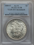 Morgan Dollars, 1880-O $1 Vam-55, Checkmark AU58 PCGS. Hot-50. . From TheParcfeld Collection....