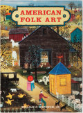 Books:Art & Architecture, William C. Ketchum, Jr. American Folk Art. Smithmark, 1995. Later edition. Publisher's binding with light shelfwear....