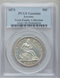 Seated Half Dollars, 1873 50C Arrows PCGS Genuine. The PCGS number ending in .92suggests cleaning as the reason, or perhaps one of the reasons,...