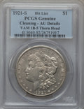 Morgan Dollars, 1921-S $1 Vam-1B-5, Thorn Head -- Cleaned -- PCGS Genuine. AUDetails. Hitlist. NGC Census: (0/0). PCGS Population (0/0)....