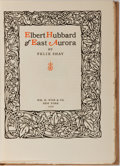 Books:Biography & Memoir, Elbert Hubbard [subject]. Felix Shay. Elbert Hubbard of EastAurora. Wise, 1926. First edition, first printing. Publ...
