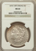 Morgan Dollars: , 1878 7/8TF $1 Strong MS64 NGC. NGC Census: (1017/97). PCGSPopulation (1464/244). Mintage: 544,000. Numismedia Wsl. Price f...