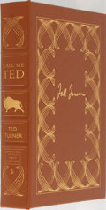 Books:Biography & Memoir, Ted Turner. LIMITED/SIGNED. Call Me Ted. Easton Press, 2008.First edition limited to 1125 numbered copies signe...