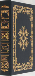 Books:Biography & Memoir, Jerry Stiller. LIMITED/SIGNED. Married to Laughter. A Love Story Featuring Anne Meara. Easton Press, 2000. First...