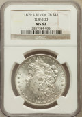 Morgan Dollars, 1879-S $1 Reverse of 1878 MS62 NGC. Top-100. NGC Census: (342/716).PCGS Population (748/1336). Numismedia Wsl. Price for...