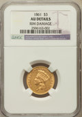 Three Dollar Gold Pieces, 1861 $3 -- Rim Damage -- NGC Details. AU....