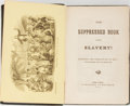 Books:Americana & American History, [Slavery]. [George W. Carleton]. The Suppressed Book AboutSlavery! Carleton, 1864. Engraved plates. Publisher's...