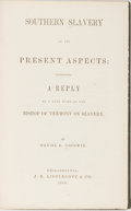 Books:Americana & American History, [Slavery]. Daniel R. Goodwin. Southern Slavery In Its PresentAspects. Lippincott, 1864. First edition, first printi...