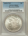Morgan Dollars: , 1878 7TF $1 Reverse of 1879 MS62 PCGS. PCGS Population (1022/3476).NGC Census: (932/2902). Mintage: 4,300,000. Numismedia ...