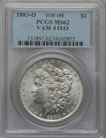 Morgan Dollars, 1883-O $1 O over O MS62 PCGS. Vam 4. Top 100. PCGS Population(45/150). ...